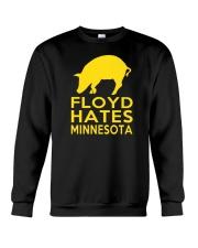 Floyd Hates Minnesota T Shirt Crewneck Sweatshirt thumbnail