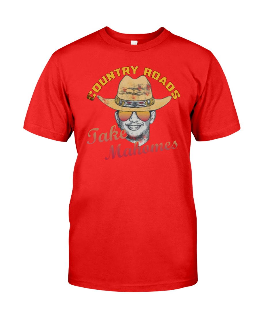 Country Roads Take Mahomes Shirt Classic T-Shirt