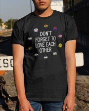 don't forget to love each other t shirt Classic T-Shirt apparel-classic-tshirt-lifestyle-29