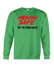 Nobody Safe T Shirt Crewneck Sweatshirt thumbnail