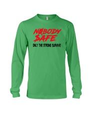 Nobody Safe T Shirt Long Sleeve Tee thumbnail