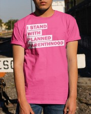 I stand with Planned Parenthood Shirt Classic T-Shirt apparel-classic-tshirt-lifestyle-29