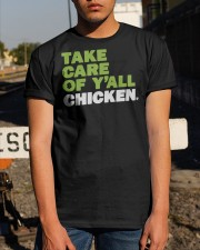 Take Care Of Y'all Chicken Shirt Classic T-Shirt apparel-classic-tshirt-lifestyle-29