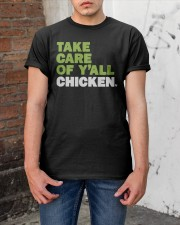 Take Care Of Y'all Chicken Shirt Classic T-Shirt apparel-classic-tshirt-lifestyle-31