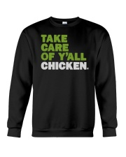 Take Care Of Y'all Chicken Shirt Crewneck Sweatshirt thumbnail