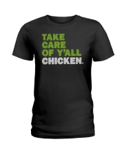 Take Care Of Y'all Chicken Shirt Ladies T-Shirt thumbnail