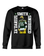 Zadarius Smith Snubbed Packers Shirt Crewneck Sweatshirt thumbnail