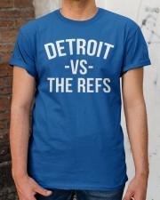 Detroit vs The Refs T Shirt Classic T-Shirt apparel-classic-tshirt-lifestyle-30