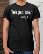 Feels Great Baby Jimmy G Shirt Classic T-Shirt apparel-classic-tshirt-lifestyle-30