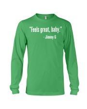 Feels Great Baby Jimmy G Shirt Long Sleeve Tee thumbnail