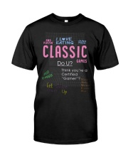 I love eating classic games shirt Classic T-Shirt front