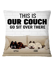 170253 Cat this is our couch go sit over there  Square Pillowcase front