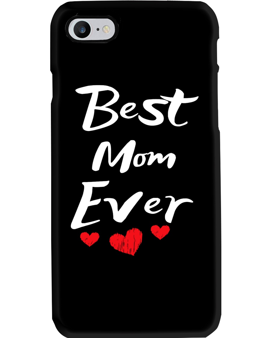 Best Mom Ever Mothers Day T-Shirt Gifts for Mom Phone Case