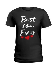 Best Mom Ever Mothers Day T-Shirt Gifts for Mom Ladies T-Shirt tile