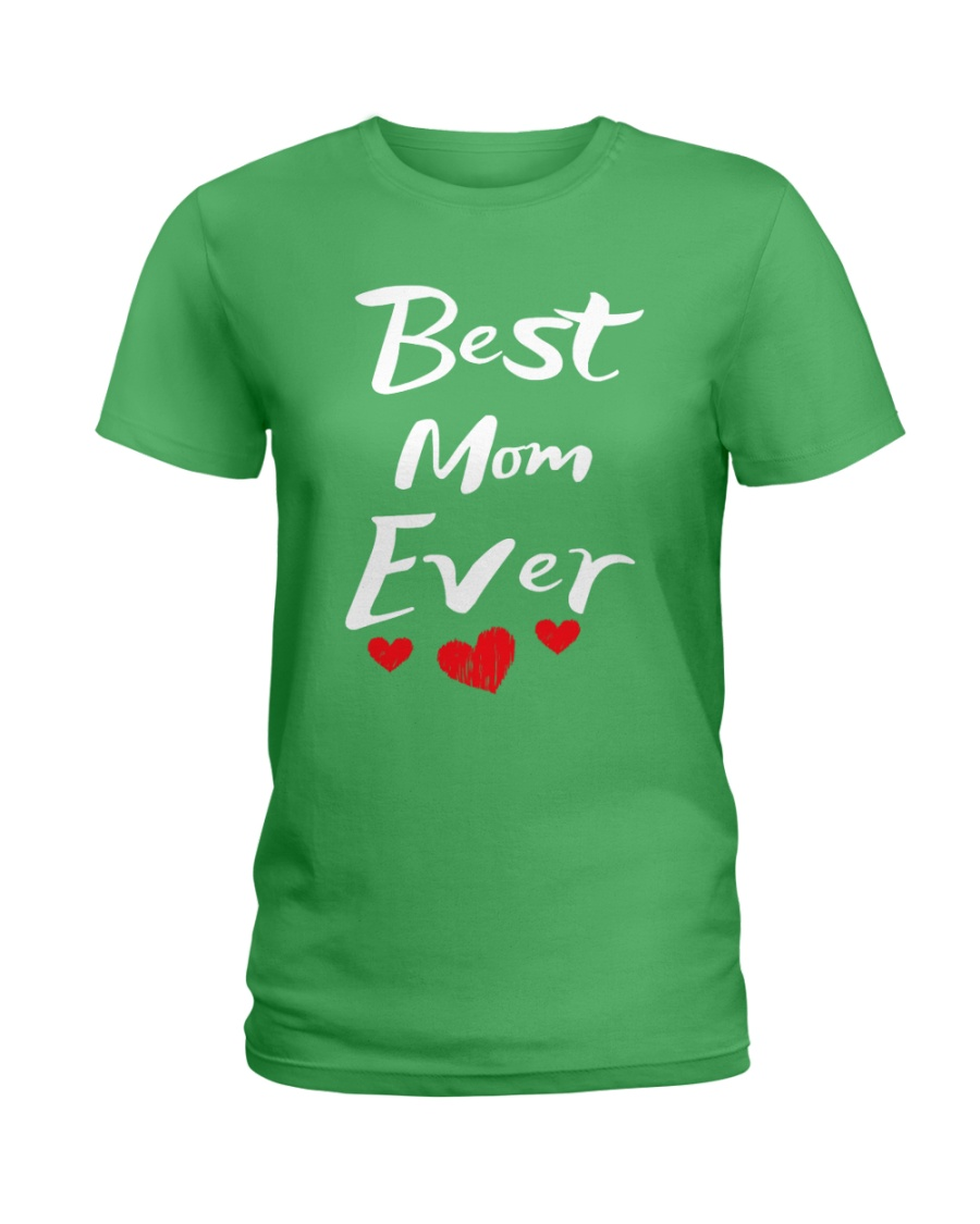 Best Mom Ever Mothers Day T-Shirt Gifts for Mom Ladies T-Shirt