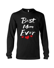 Best Mom Ever Mothers Day T-Shirt Gifts for Mom Long Sleeve Tee thumbnail