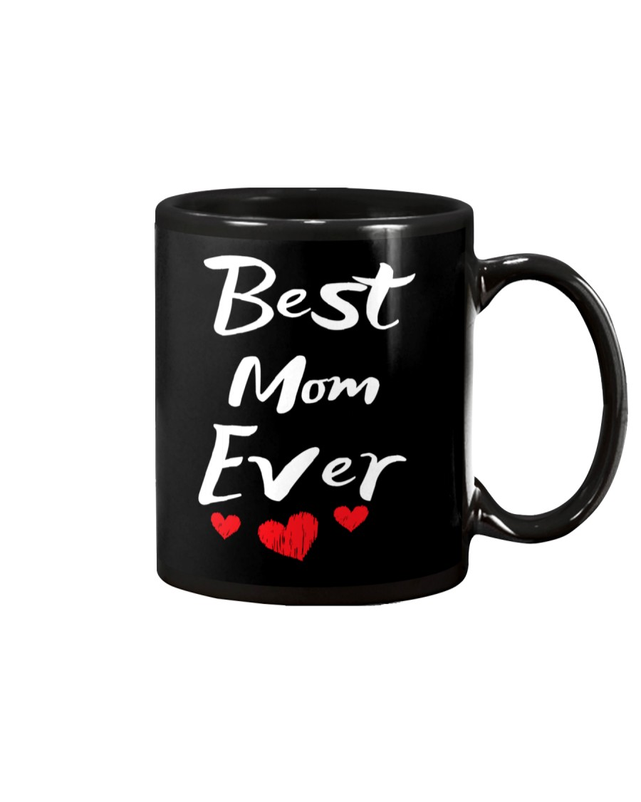 Best Mom Ever Mothers Day T-Shirt Gifts for Mom Mug