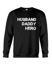 Husband Daddy Hero Crewneck Sweatshirt thumbnail