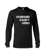 Husband Daddy Hero Long Sleeve Tee thumbnail
