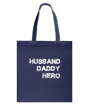 Husband Daddy Hero Tote Bag thumbnail