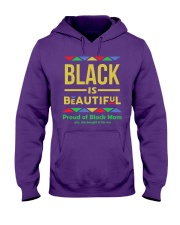Black is Beautiful yes she bought if for me Hooded Sweatshirt thumbnail