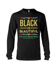 Black is Beautiful yes she bought if for me Long Sleeve Tee thumbnail