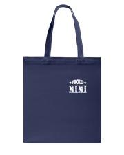 I AM A PROUD MIMI 1 Tote Bag thumbnail