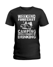 Weekend Forecast Camping With A Chance Of Drinking Ladies T-Shirt thumbnail