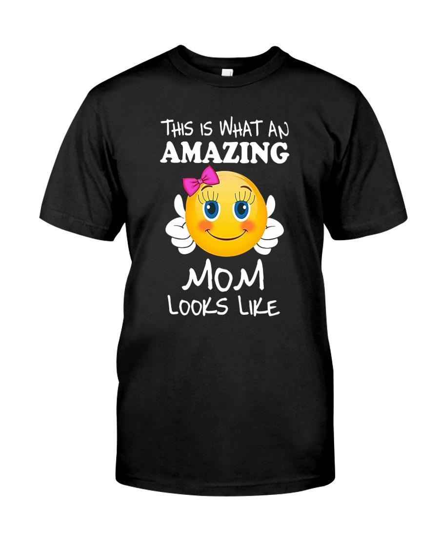 Amazing Mom Looks Like Classic T-Shirt