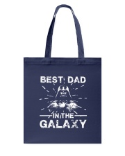Best Dad In The Galaxy Shirt Tote Bag thumbnail