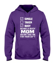Single taken busy being a busy mom Hooded Sweatshirt thumbnail