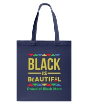 Black is Beautiful Proud of Black Mom Tote Bag thumbnail