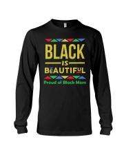 Black is Beautiful Proud of Black Mom Long Sleeve Tee thumbnail