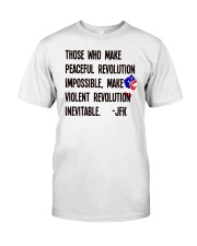 Peaceful Revolution Classic T-Shirt front