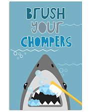 BRUSH YOUR CHOMPERS POSTER 11x17 Poster front