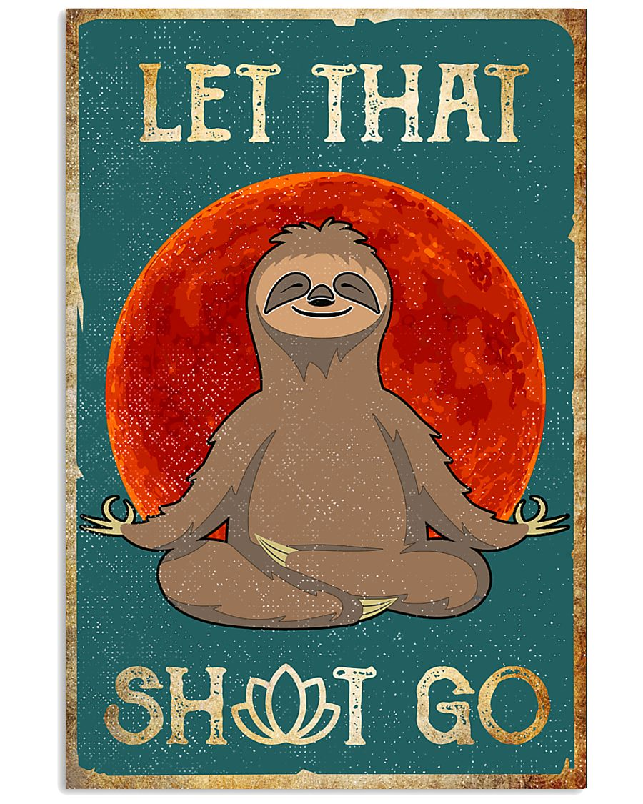 LET THAT SH GO 11x17 Poster