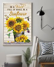 IN A WORLD FULL OF ROSES BE A SUNFLOWER POSTER 11x17 Poster lifestyle-poster-1