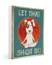 LET THAT SH GO  Gallery Wrapped Canvas Prints tile