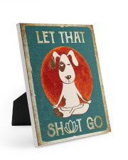 LET THAT SH GO  Easel-Back Gallery Wrapped Canvas tile