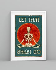 LET THAT SH GO 11x17 Poster lifestyle-poster-5