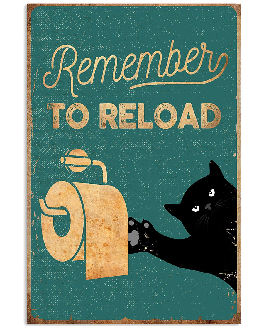 REMEMBER TO RELOAD 11x17 Poster