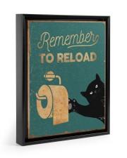 REMEMBER TO RELOAD 11x14 Black Floating Framed Canvas Prints thumbnail