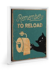 REMEMBER TO RELOAD 11x14 White Floating Framed Canvas Prints thumbnail