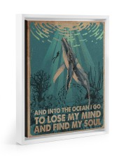 AND INTO THE OCEAN I GO POSTER 11x14 White Floating Framed Canvas Prints thumbnail