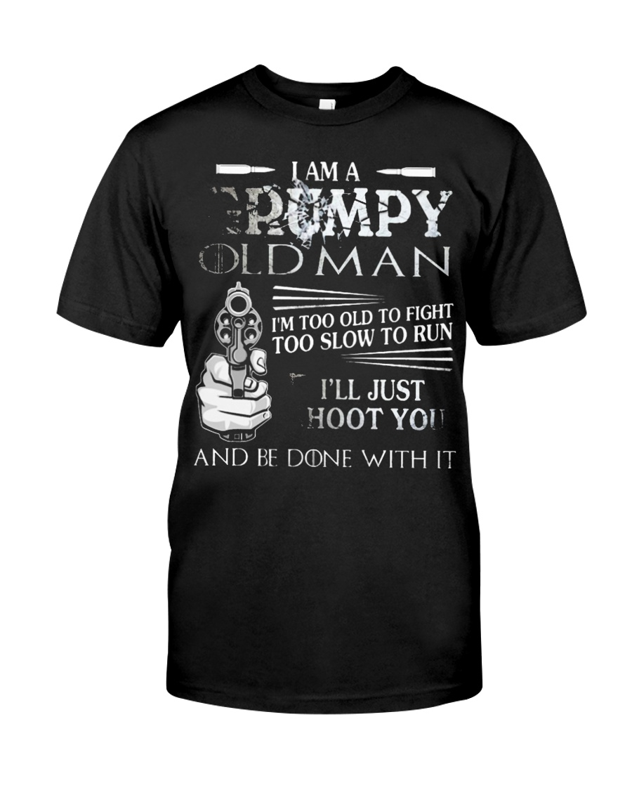 GRUMPY-OLD-MAN-SHIRT Classic T-Shirt