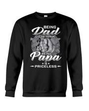 BEING  DAD IS AN HONOR BEING PAPA IS PRINCELESS Crewneck Sweatshirt thumbnail