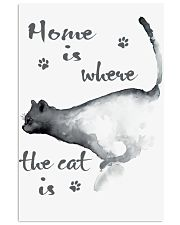 HOME IS WHERE THE CAT IS 16x24 Poster front