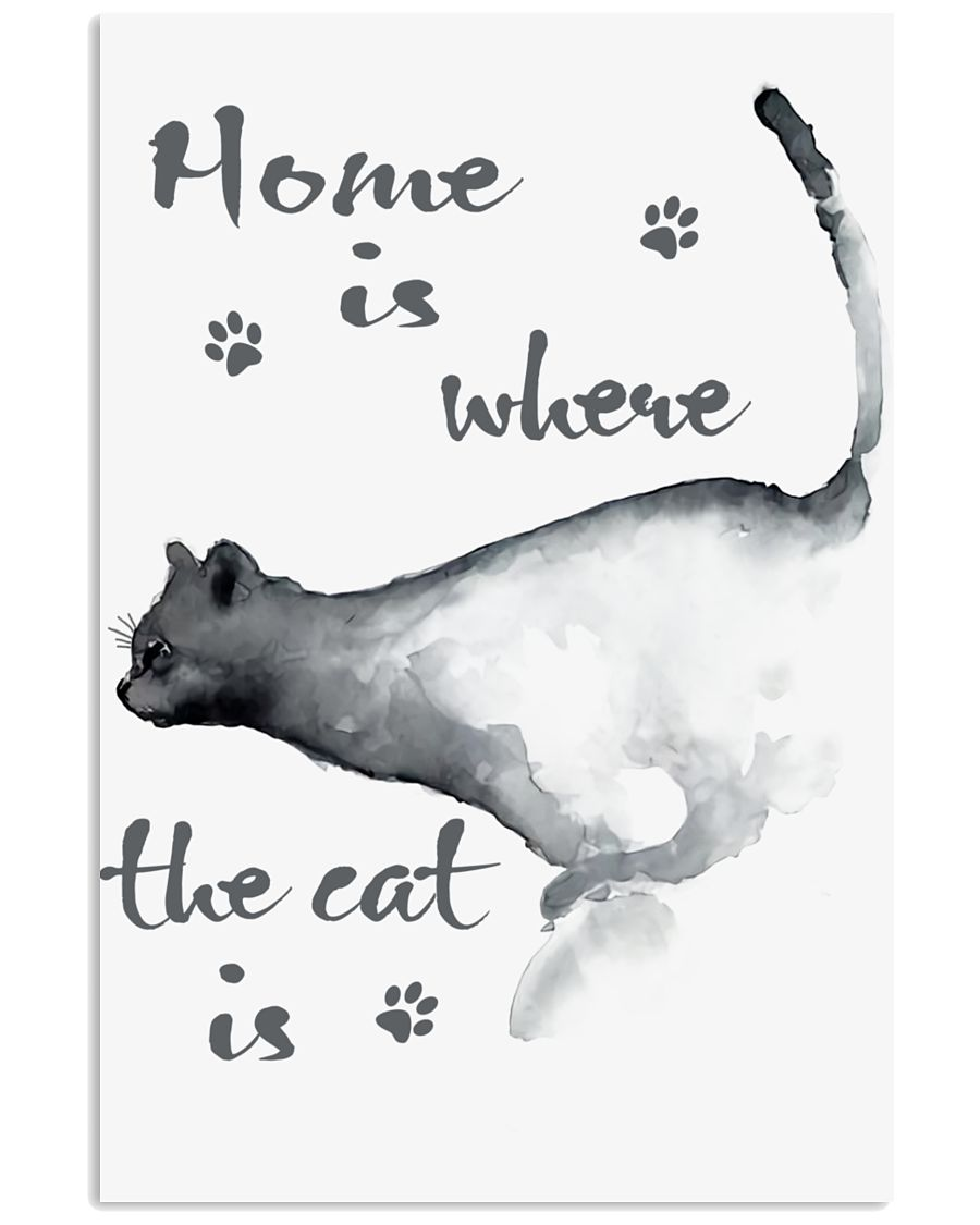 HOME IS WHERE THE CAT IS 24x36 Poster