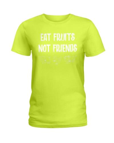 Eat Fruits Not Friends