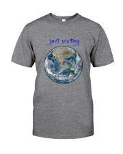 Are you just visiting Classic T-Shirt front